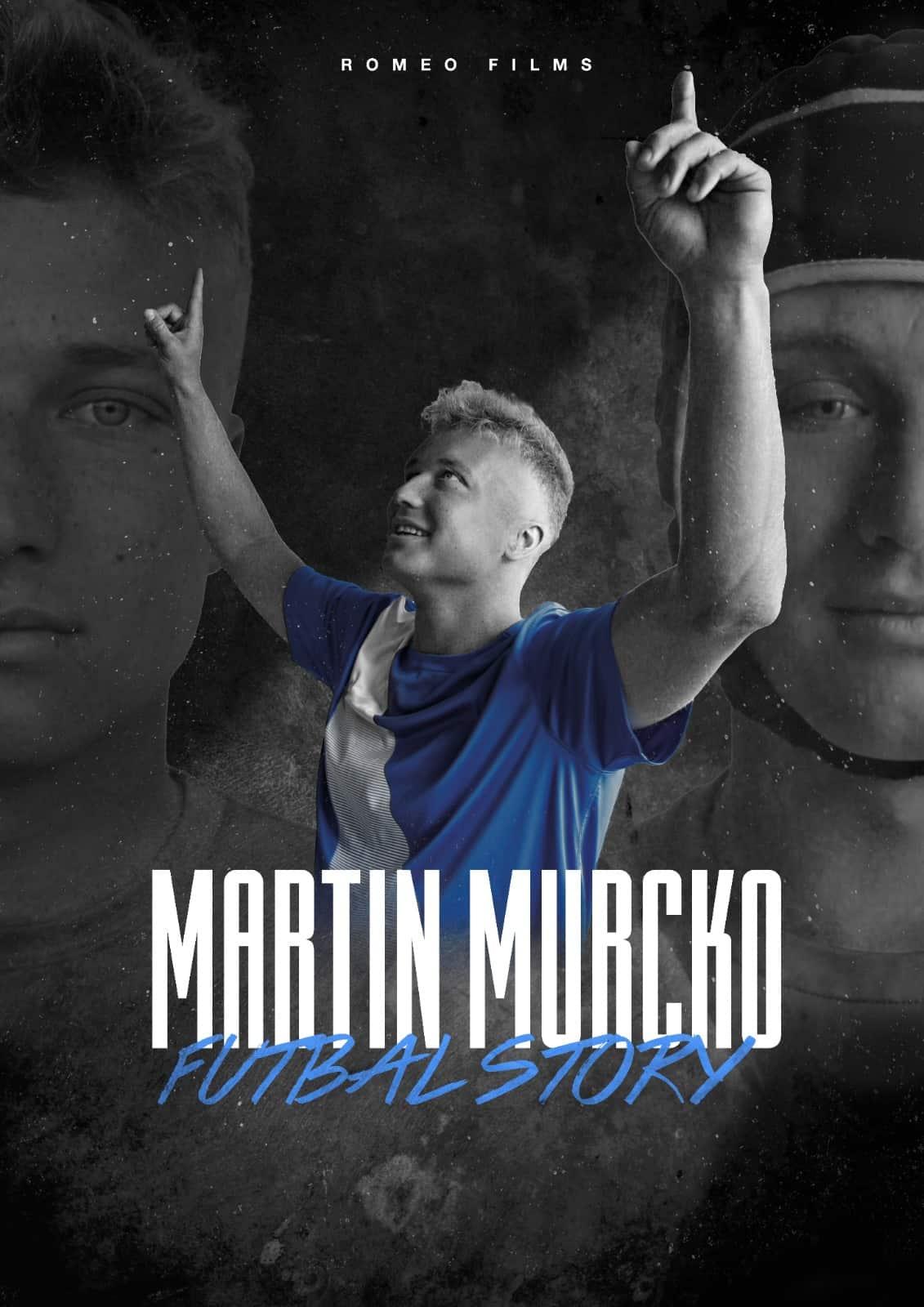 "Dokumentárny film ""MARTIN MURCKO – FUTBALSTORY"